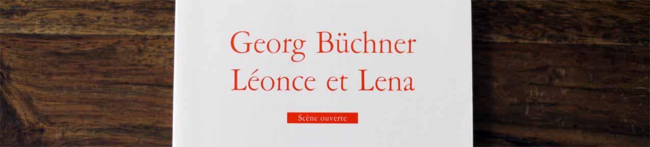 """Büchners """"Leonce und Lena"""" in der französischen Übersetzung"""