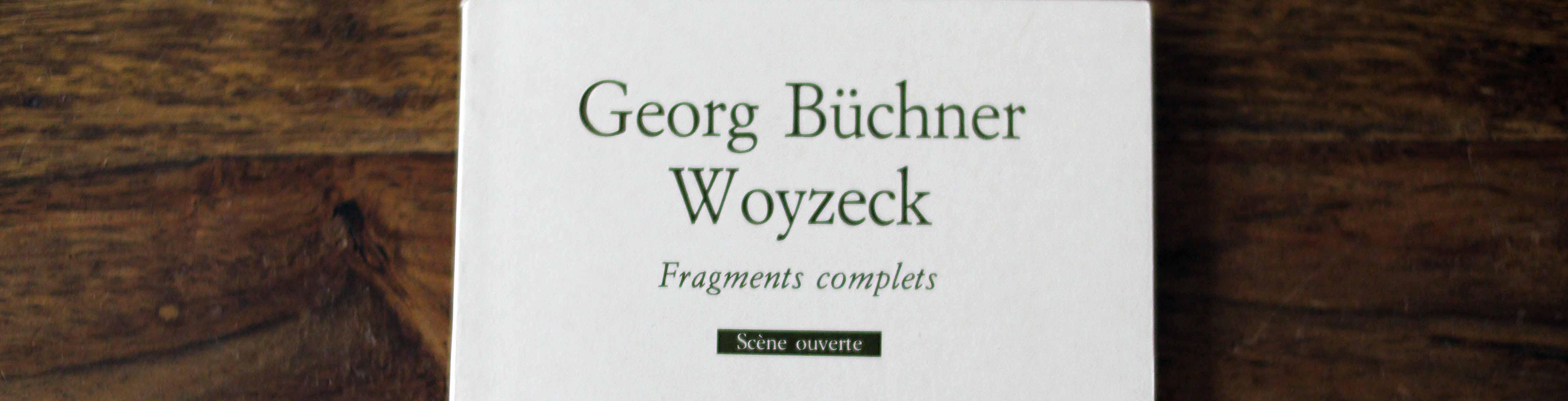 Der Band mit der Woyzeck-Übersetzung versammelt alle vier Manuskripte